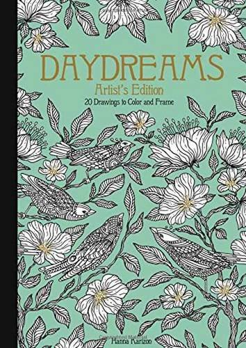 Daydreams Artist's Edition: 20 Drawings to Color and Frame (Daydream Coloring Series)