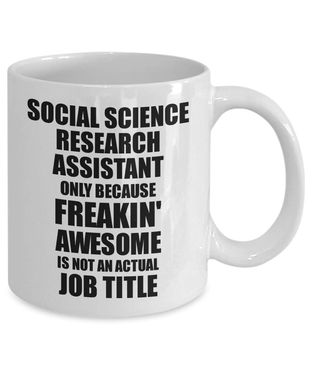 Amazon com: Social Science Research Assistant Mug Freaking