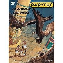 Papyrus - Tome 27 - La Fureur des dieux (French Edition)