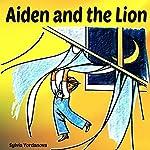 Aiden and the Lion | Sylvia Yordanova