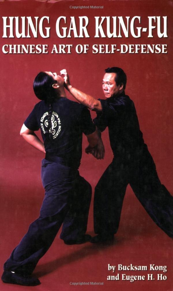 Hung Gar Kung-Fu: Chinese Art of Self-Defense