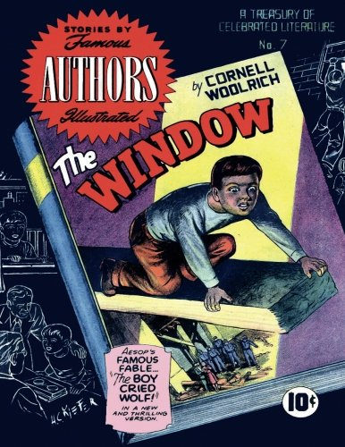 Stories by Famous Authors Illustrated # 7: The Window - Cornell Woolrich