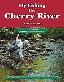 Fly fishing the cherry river west virginia for Fly fishing west virginia