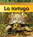 img - for La tortuga (El ciclo de vida) (Spanish Edition) book / textbook / text book