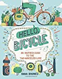 On Bicycles: 50 Ways the New Bike Culture Can Change Your