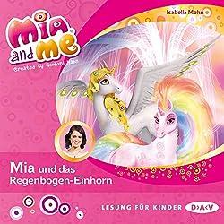 Mia und das Regenbogen-Einhorn (Mia and Me 21)