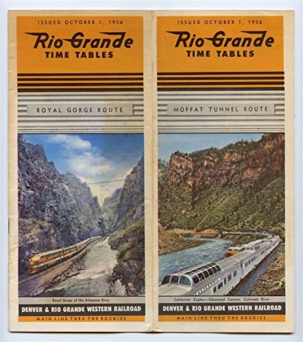 Rio Grande Railroad Time Table and Route Map October 1 1956 (Timetables Railroad)