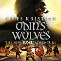 Odin's Wolves: Raven, Book 3 Audiobook by Giles Kristian Narrated by Philip Stevens