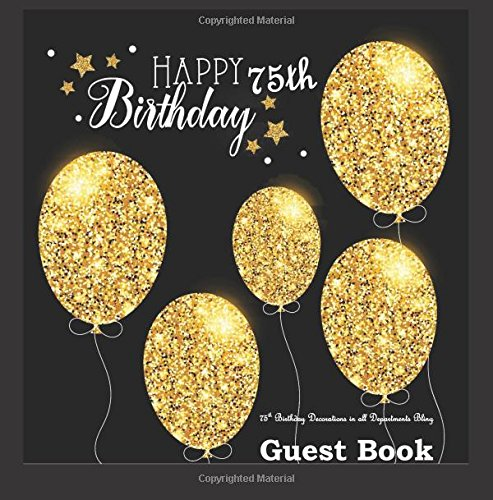 75th Birthday Decorations in All Departments: Bling GUEST BOOK Classy Silver Inside Foil Fleur de Lis End Pages 75th Birthday Decorations in Party ... (75th Birthday Guest Book) (Volume 1)