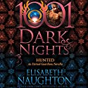 Hunted: An Eternal Guardians Novella - 1001 Dark Nights Audiobook by Elisabeth Naughton Narrated by Elizabeth Wiley