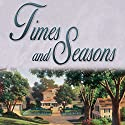 Times and Seasons Audiobook by Beverly LaHaye Narrated by Kathy Garver