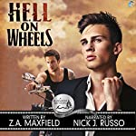 Hell on Wheels: A Bluewater Bay Novel | Z. A. Maxfield