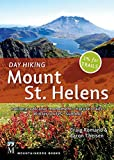 Day Hiking Mount St. Helens: National Monument, Dark Divide, Cowlitz River Valley