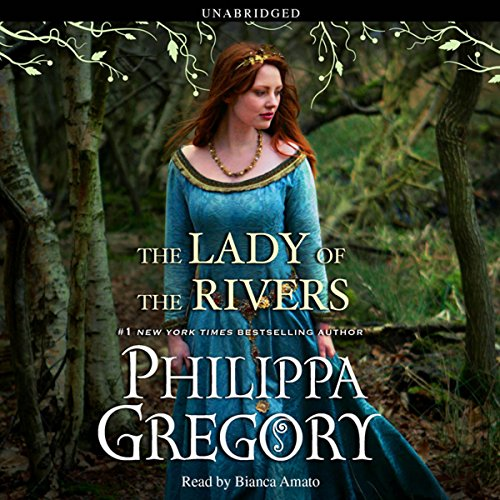 The Lady of the Rivers Audiobook [Free Download by Trial] thumbnail