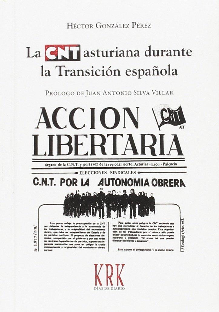 Amazon.com: La CNT asturiana durante la Transición española ...