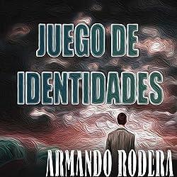Juego de identidades [Game of Identities]