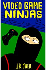 Video Game Ninjas (Cool Adventure Book for Kids 9-12) Kindle Edition
