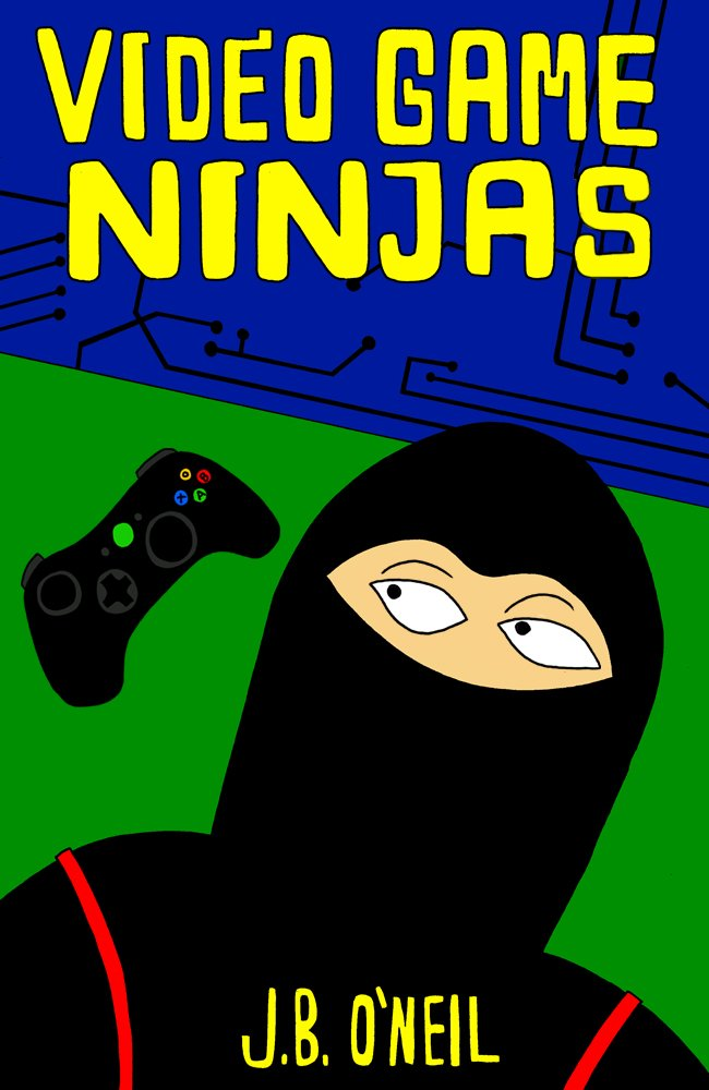 Video Game Ninjas (Cool Adventure Book for Kids 9-12 ...
