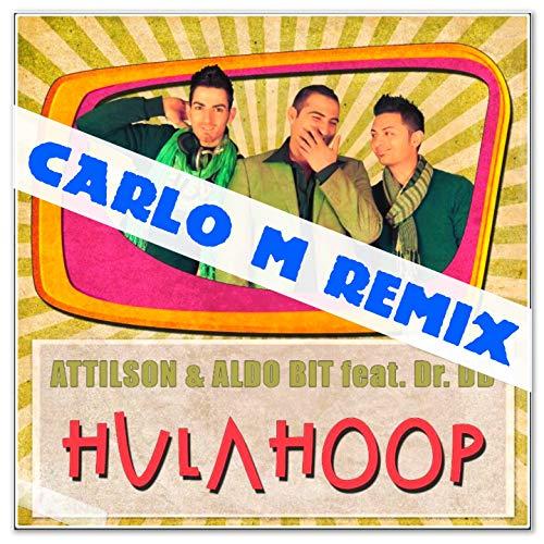 Hula Hoop (feat. Dr.DD) [Carlo M Remix]