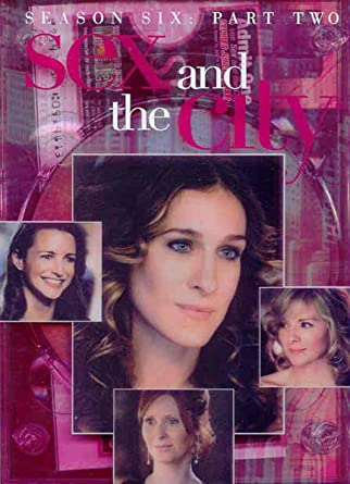 Sex and the city season six part 2