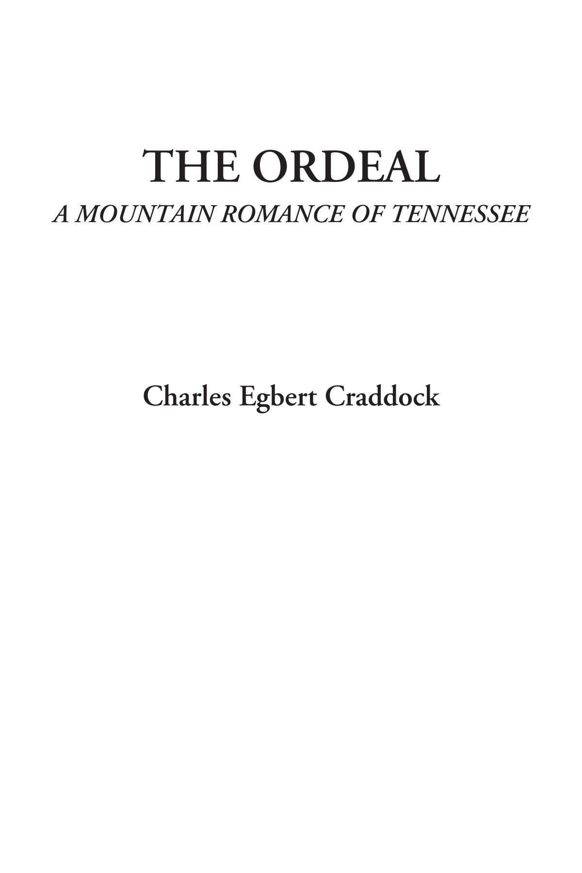 The Ordeal (A Mountain Romance of Tennessee) pdf epub