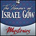 The Honour of Israel Gow: A Father Brown Mystery Audiobook by G. K. Chesterton Narrated by James Arthur