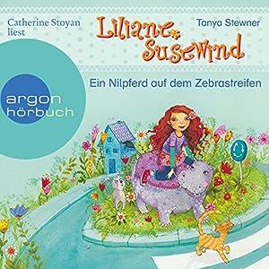 Ein Nilpferd auf dem Zebrastreifen (Liliane Susewind für Ersthörer 4) Hörbuch