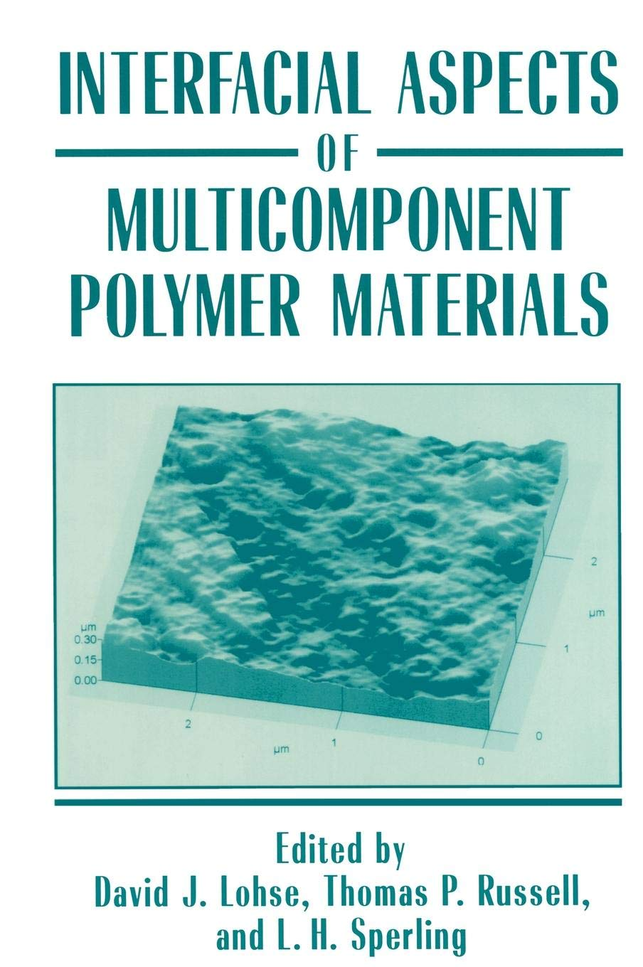 Interfacial Aspects of Multicomponent Polymer Materials (The Language of Science) by Springer
