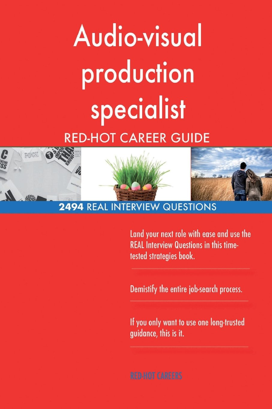 Audio-visual production specialist RED-HOT Career; 2494 REAL Interview Questions
