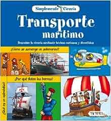 Transporte Maritimo / Sea Transportation (Spanish Edition): Gerry