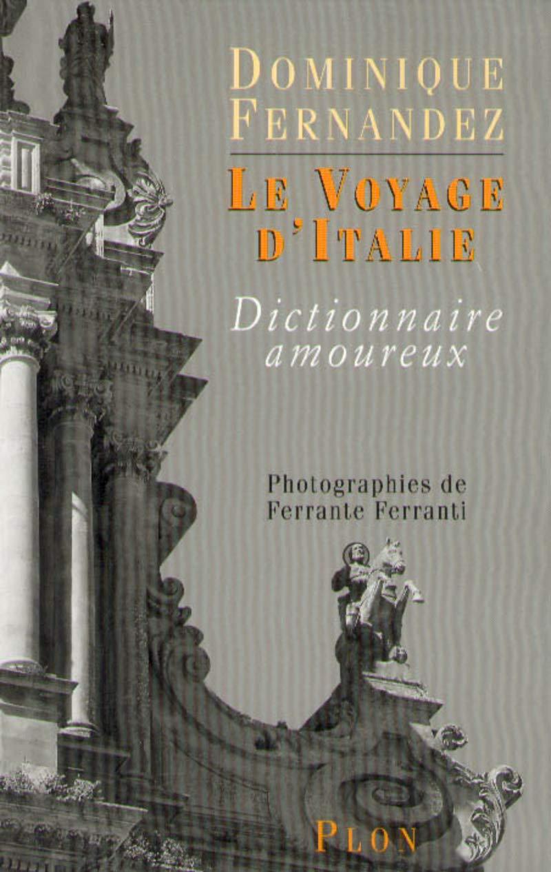 Dictionnaire amoureux de Naples (French Edition)
