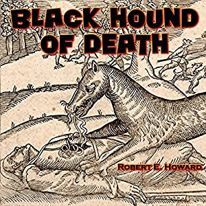 Black Hound of Death Audiobook