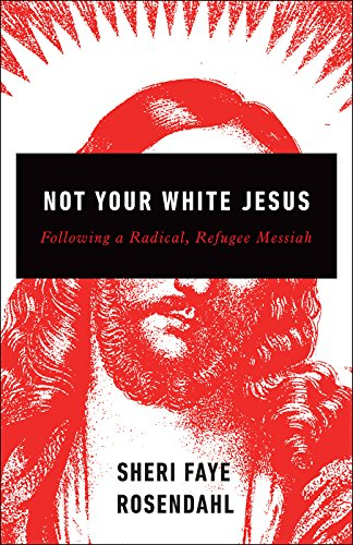 Not Your White Jesus: Following a Radical, Refugee Messiah - Reference Letter Office