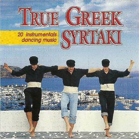 True Greek Syrtaki: 20 Instrumentals Dancing Music