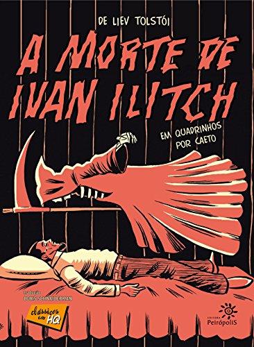 A morte de Ivan Ilitch em quadrinhos (Clássicos em HQ)