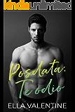 Posdata: te odio: (Reedición) (Spanish Edition)