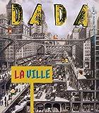 LES VILLES (REVUE DADA N°173)