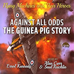 Against All Odds: The Guinea Pig Story