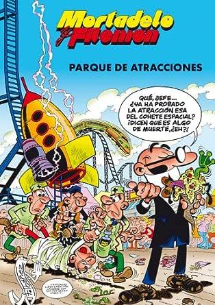 Mortadelo y Filemón. Parque de atracciones (SIN FRONTERAS