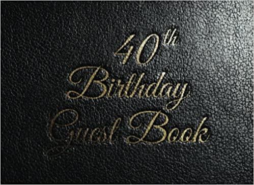 40th Birthday Guest Book 40 Aged Happy Party Record Name Message Thoughts Wish And Free Gift Log For Tracking Easily Send A