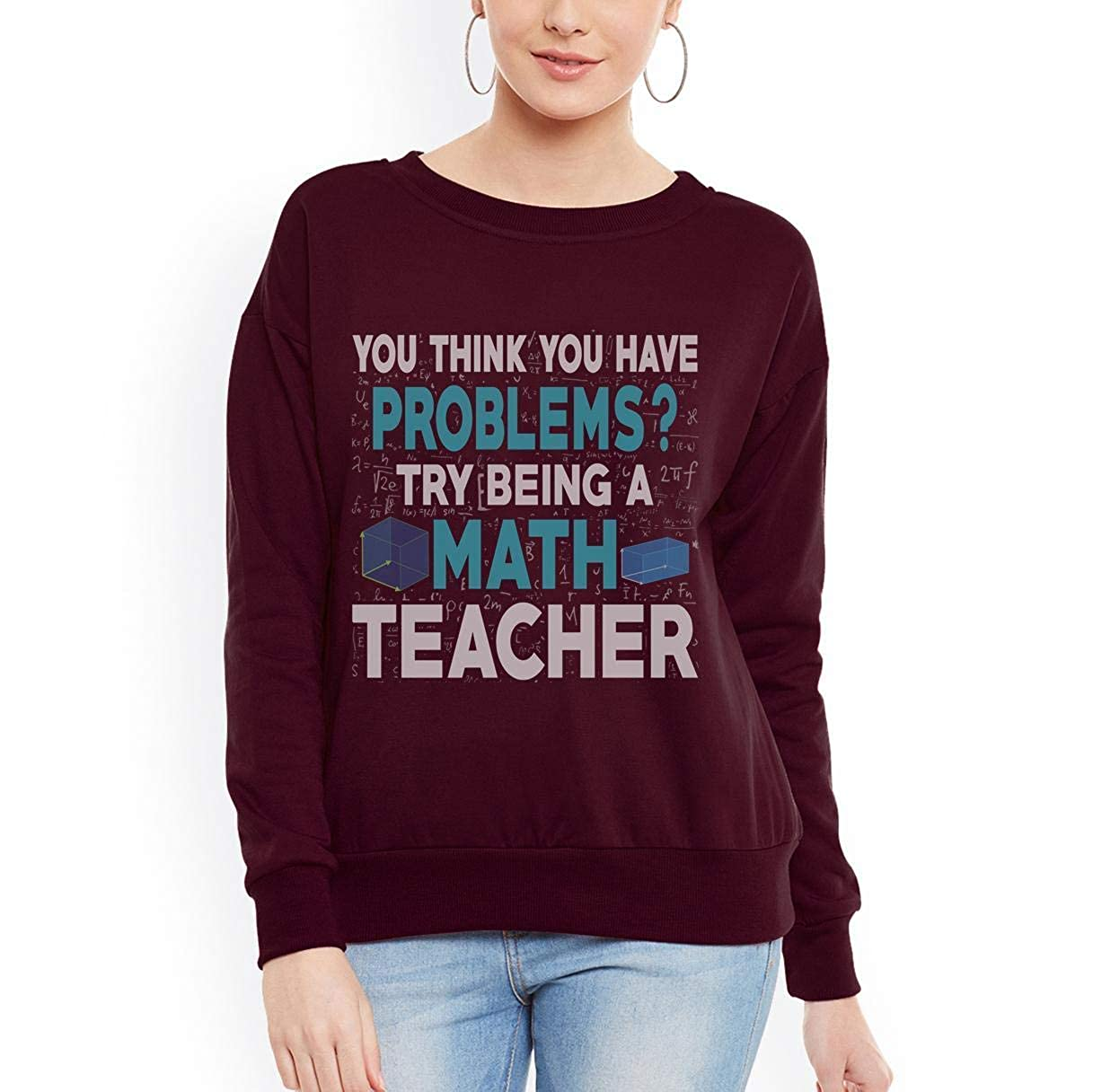 Doryti Try Being a Math Teacher Women Sweatshirt tee