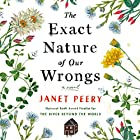 The Exact Nature of Our Wrongs: A Novel Hörbuch von Janet Peery Gesprochen von: Juliana Francis Kelly