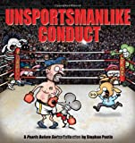 Unsportsmanlike Conduct, Stephan Pastis and Shelly Barkes, 144942774X