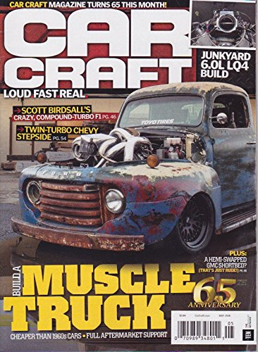 CAR CRAFT MAGAZINE MAY 2018 LOUD FAST REAL BUILD A MUSCLE TRUCK