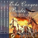 Echo Canyon Brides Box Set, Books 7 - 9: Historical Cowboy Western Mail Order Bride Bundle | Linda Bridey
