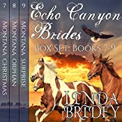 Echo Canyon Brides Box Set, Books 7 - 9: Historical Cowboy Western Mail Order Bride Bundle | Linda Bridey