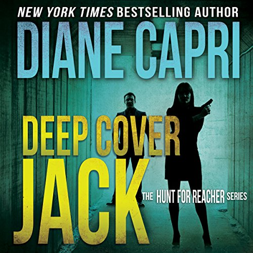 Deep Cover Jack: The Hunt for Jack Reacher Series, Book 7