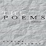 The Poems: Volume 1 | Carlos Salinas