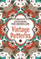 Vintage Patterns: Creative Colouring for Grown-ups