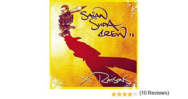 x raisons de Saian Supa Crew en Amazon Music - Amazon.es
